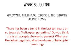 freshmen semester  bellwork journal helicopter parenting