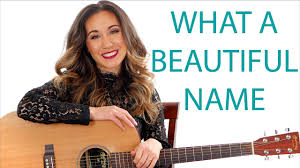 What A Beautiful Name Hillsong Guitar Tutorial And Play Along