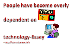 essay on technology today technology today essay essay on technology today research paper