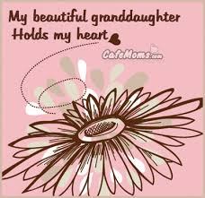 My Beautiful Granddaughter Quotes