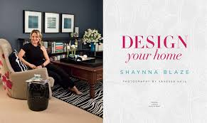 Small Picture Booktopia Design Your Home by Shaynna Blaze 9780670076789 Buy