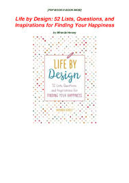 Life By Design Book Download Life By Design 52 Lists Questions And