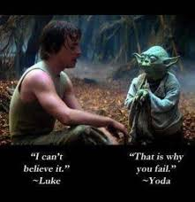 Luke Skywalker Quotes Impressive Luke Skywalker And Yoda's Quote About Failing Life Lessons