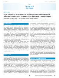 the most viewed sleep research papers published in jcsm in  payer perspective of the american academy of sleep medicine clinical practice guideline for the pharmacologic treatment of chronic insomnia