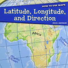 Latitude Longitude And Direction How To Use Maps Julia