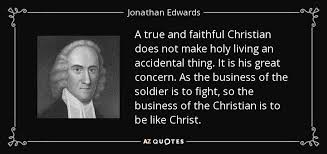 Faithful Christian Quotes Best Of TOP 24 QUOTES BY JONATHAN EDWARDS Of 24 AZ Quotes Biblical