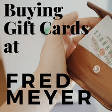Buying Gift Cards at Fred Meyer - Holidappy