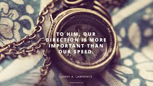 Quotes For Him Magnificent Daily Quote Your Direction Is More Important Than Your Speed