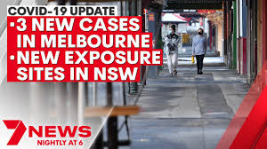Fallout from engagement party includes new covid cases and exposure sites. Covid 19 Update 3 New Cases In Melbourne New Exposure Sites In Nsw 7news Youtube
