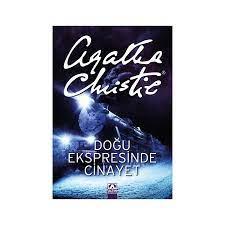 Doğu Ekspresinde Cinayet - Agatha Christie Kitabı ve Fiyatı
