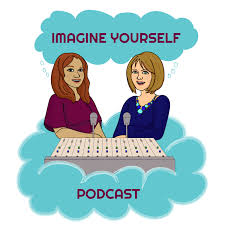 Imagine Yourself Podcast