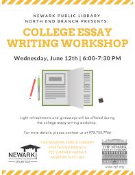 College Essay Writing Workshop College Essay Writing Workshop Newark City Of Learning