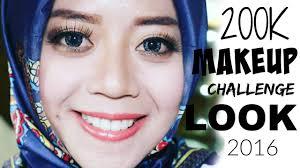 200k makeup challenge 200k makeup look 2016 review bahasa indonesia 200k look mymetime you