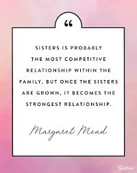 Ba Quote 17 Amazing 24 Quotes About Sisters That Will Make You Want To Text Yours ASAP