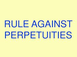 Ppt Rule Against Perpetuities Powerpoint Presentation
