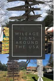 Mileage Signs Around The Usa Travel Road Trip