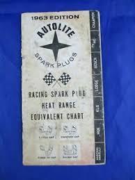 Details About 1963 Edition Autolite Spark Plugs Racing Spark Plug Heat Range Equivalent Chart