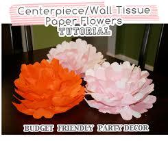 Tissue Paper Flower Centerpieces Centerpiece Wall Tissue Paper Flowers Tutorial At Home