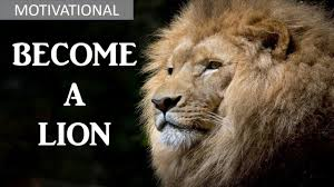 Motivational Become A Lion Inspirational Video