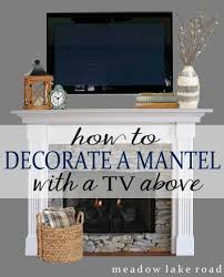 how to decorate a mantel step by meadow lake road fireplace mantel with tv decorating ideas e67 decorating