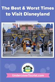 The Best Time To Visit Disneyland In 2019 And 2020