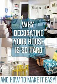 why decorating your house is so hard