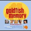 Goldfish Memory [Original Soundtrack]
