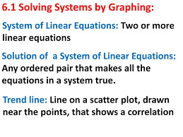 6 1 solving systems by graphing system of linear equations two or more linear equations
