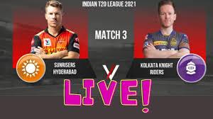Hyderabad vs Kolkata, 3rd Match - Live Cricket Score | KKR VS SRH | 2021 -  YouTube