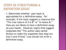 a mode they include three basic parts the term it s  determine whether your topic is appropriate for a definition essay