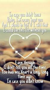 Country Love Song Quotes Simple Brett Young In Case You Didn't Know Lyrics Inspirational Music