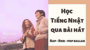 MP3] Học tiếng Nhật qua bài hát Rap,Pop bllad