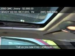 2000 gmc jimmy slt 4dr 4wd suv in knoxville tn 379 grady kerr motors