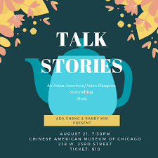 TALK STORIES: An Asian American/Asian Diaspora Storytelling Show – Chinese  American Museum of Chicago