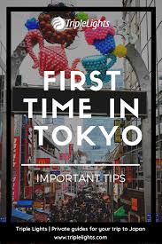 Triple Lights Tokyo First Time In Tokyo Important Tips Japan Tips