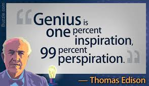 facts about thomas edison genius is one percent inspiration 99 percent perspiration these words by thomas edison