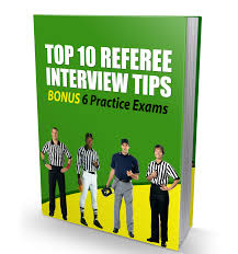 top 10 referee interview tips bonus 6 practice exams top 10 referee interview tips bonus 6 practice exams
