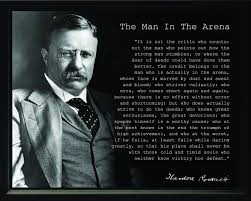 Buy President Theodore Teddy Roosevelt The Man In The Arena Quote