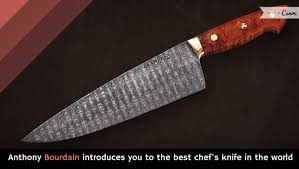 Anthony Bourdain Introduces You To The Best Chefu0027s Knife In The Best Kitchen Knives In The World