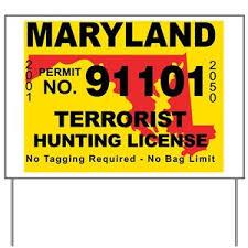 Signs Cafepress Hunting Terrorist Yard - License
