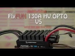 <b>HobbyWing FlyFUN</b> 130A HV OPTO <b>V5</b> initial test and first flight ...