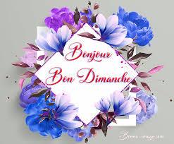 Bon Dimanche en fleurs - Bonne image à partager sur les réseaux sociaux