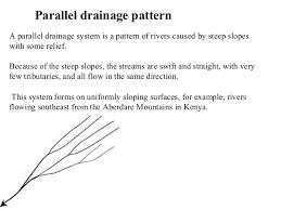 Drainage Patterns Drainage Patterns Parameters