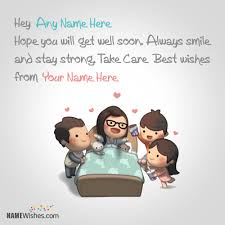 Get Well Wishes Quotes Write Friend's Name On Get Well Soon Images 31