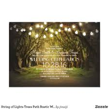 String Of Lights Rustic Wedding Invitation String Of Lights Trees Path Rustic Wedding Invites Zazzle