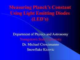 Physics Project On Light Emitting Diodes Ppt Measuring Plancks Constant Using Light Emitting