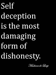 Quote About Lying To Yourself Best of Pin By The Tea Shop On Quotes Pinterest Wisdom