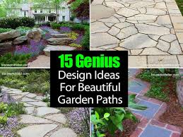 Small Picture 15 Genius Design Ideas For Beautiful Garden Paths