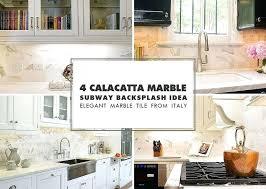 calacatta gold marble white subway idea tile backsplash