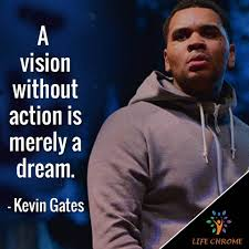 Kevin Gates Quotes Best 75 Famous Peoples Quotes Series
